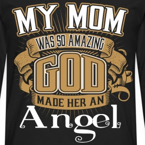 My Mom Was So Amazing God Made Him An Angel - Men's Premium Long Sleeve T-Shirt