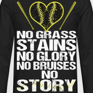 No Grass Stains No Glory No Bruises No Story - Men's Premium Long Sleeve T-Shirt
