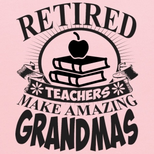 Retired Teachers Make Amazing Grandmas - Kids' Hoodie