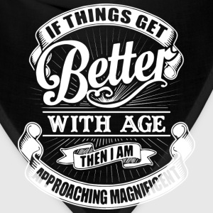 if things get better with age...birthday t-shirts - Bandana