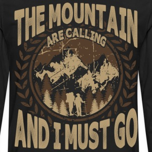 The Mountain Are Calling And I Must Go - Men's Premium Long Sleeve T-Shirt