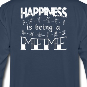 Happiness is Being a MEME - Men's Premium Long Sleeve T-Shirt