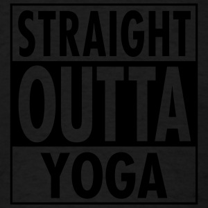 Straight Outta Yoga Tank Tops - Men's T-Shirt