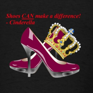 Shoes CAN make a difference! - Cinderella - Men's T-Shirt