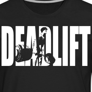 DEADLIFT T-Shirts - Men's Premium Long Sleeve T-Shirt
