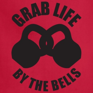 Grab Life By The Bells (Kettlebells) T-Shirts - Adjustable Apron