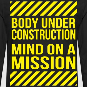 Body Under Construction T-Shirts - Men's Premium Long Sleeve T-Shirt