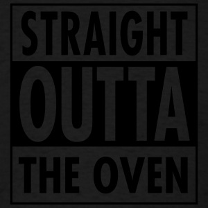 Straight Outta The Oven Tank Tops - Men's T-Shirt