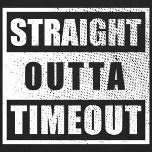 Straight Outta Timeout - Men's Premium Long Sleeve T-Shirt