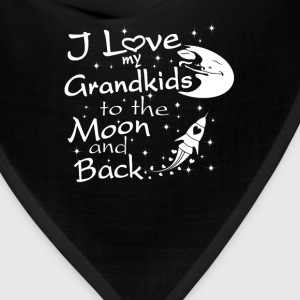 I Love My GrandKids to the Moon and Back - Bandana