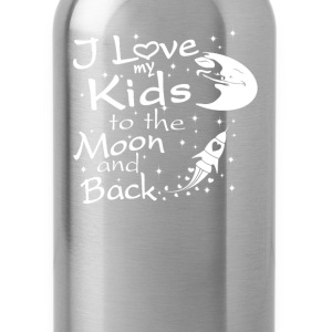 I Love My Kids to the Moon and Back - Water Bottle