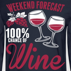 Weekend Forecast 100% Chance Of Wine - Men's Long Sleeve T-Shirt