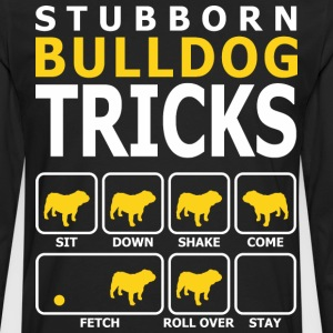 Stubborn Bulldog Dog Tricks - Men's Premium Long Sleeve T-Shirt