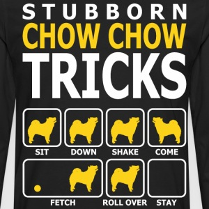 Stubborn Chow Chow Dog Tricks - Men's Premium Long Sleeve T-Shirt
