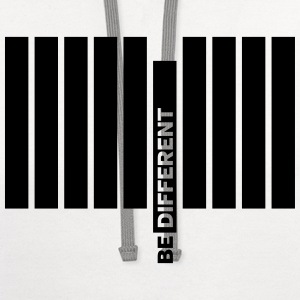 Be Different... T-Shirts - Contrast Hoodie