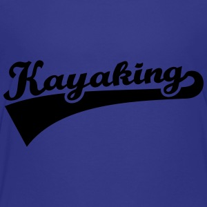 Kayaking Kids' Shirts - Toddler Premium T-Shirt