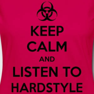 Keep Calm And Listen To Hardstyle Women's T-Shirts - Women's Premium Long Sleeve T-Shirt