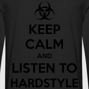 Keep Calm And Listen To Hardstyle Hoodies - Men's Premium Long Sleeve T-Shirt