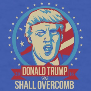 DONALD TRUMP 2016 WE SHALL OVERCOMB Mugs & Drinkware - Men's T-Shirt