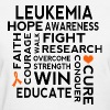 Leukemia Awareness Slogan Women's T-Shirts - Women's T-Shirt