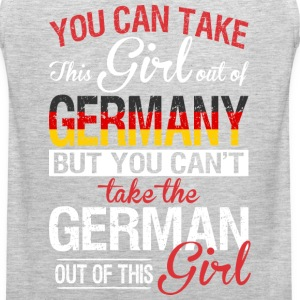 You Can Take The Girl Out Of Germany - Men's Premium Tank