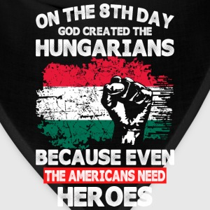 On The 8th Day God Created The Hungarians - Bandana