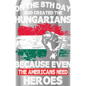 On The 8th Day God Created The Hungarians - Water Bottle