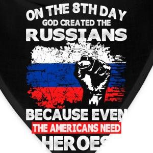 On The 8th Day God Created The Russians - Bandana