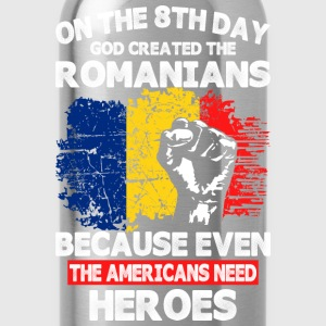 On The 8th Day God Created The Romanians - Water Bottle