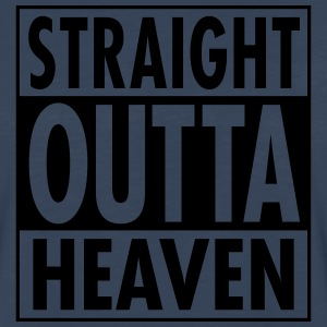 Straight Outta Heaven T-Shirts - Men's Premium Long Sleeve T-Shirt