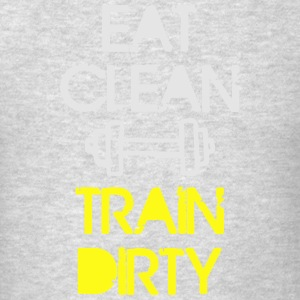 EAT CLEAN - TRAIN DIRTY Long Sleeve Shirts - Men's T-Shirt