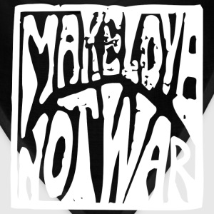 Make Love not War T-Shirts - Bandana