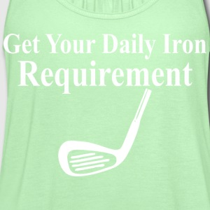 Get Your Daily Iron Requirement - Women's Flowy Tank Top by Bella