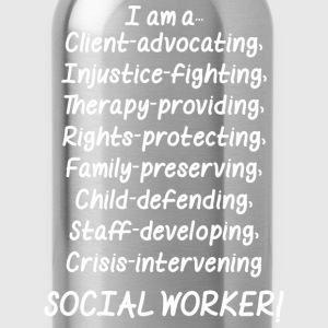 I Am A Social Worker - Water Bottle
