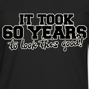 60th birthday party humor - Men's Premium Long Sleeve T-Shirt