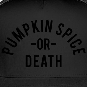 Pumpkin Spice Women's T-Shirts - Trucker Cap