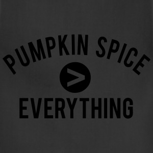 Pumpkin Spice  Everything Women's T-Shirts - Adjustable Apron
