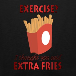 Exercise? I thought you said Extra Fries - Men's Premium Tank