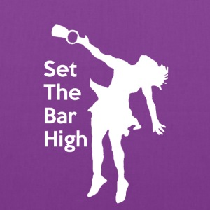 Set the Bar High - Tote Bag