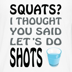 Squats or Shots - Men's Premium Long Sleeve T-Shirt