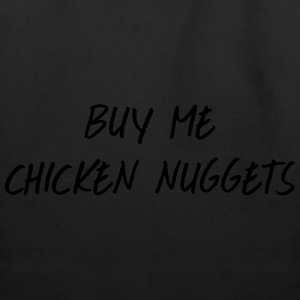 Buy me chicken nuggets Women's T-Shirts - Eco-Friendly Cotton Tote