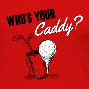 Golf: Who's your caddy? Women's T-Shirts - Women's Premium Long Sleeve T-Shirt