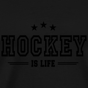 Hockey is life 2 Sweatshirts - Men's Premium T-Shirt