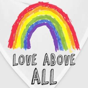 Love Above All Gay Pride - Bandana