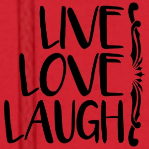 live love laugh Mugs & Drinkware - Men's Hoodie