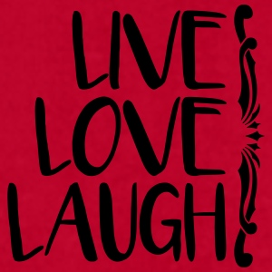 live love laugh Mugs & Drinkware - Men's T-Shirt by American Apparel