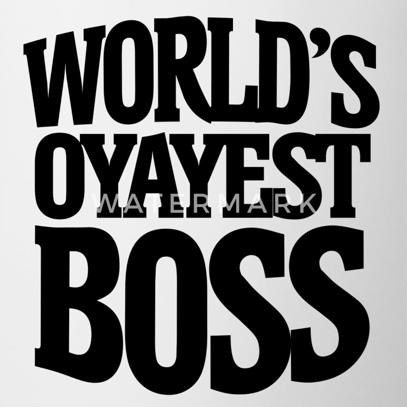 Worlds okayest BOSS for BOSSES day - Coffee/Tea Mug