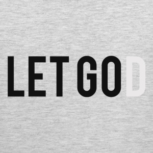 Let Go. Let God - Men's Premium Tank