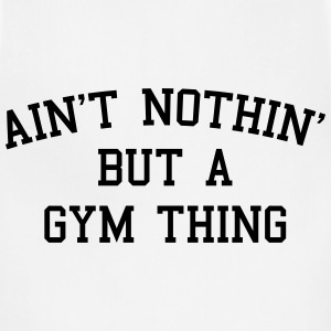 A Gym Thing Hoodies - Adjustable Apron