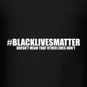 BlackLivesMatter (White Letters) - Men's T-Shirt
